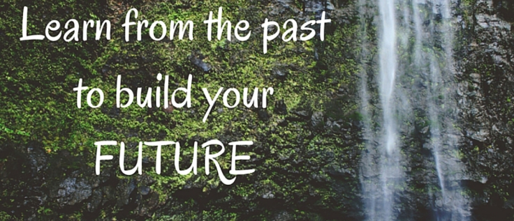 learn-from-the-past-to-build-your-future-2